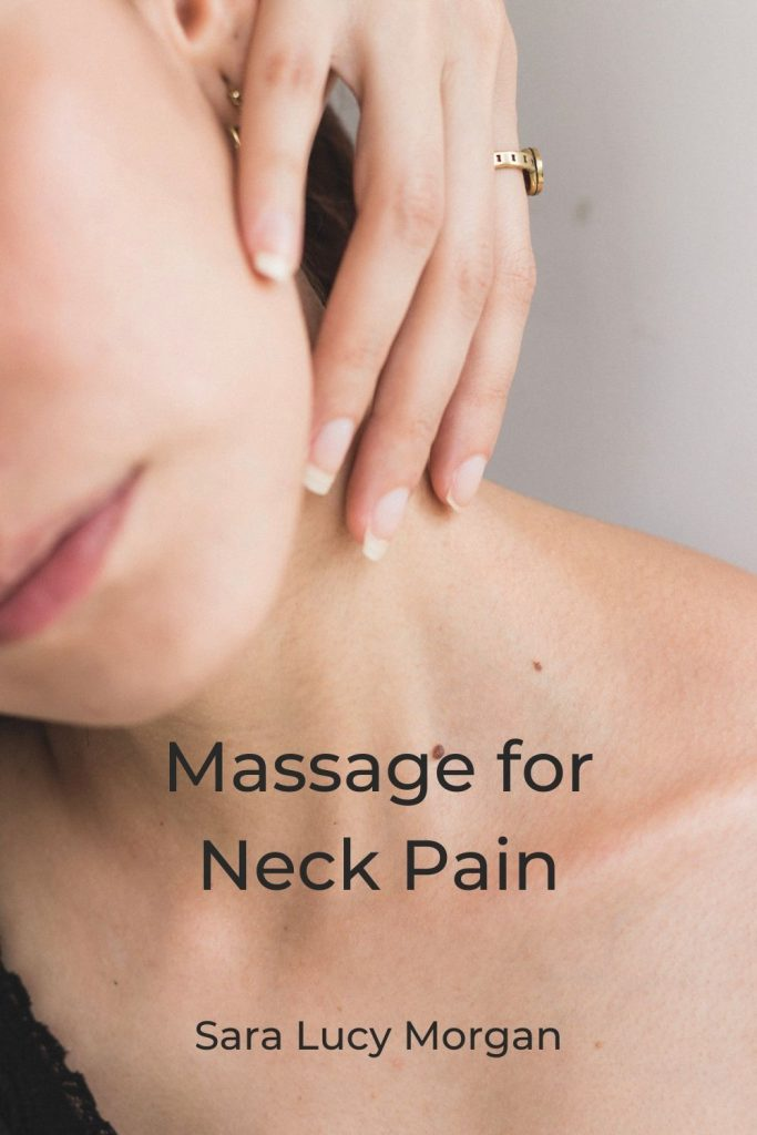massage for neck pain. A lady with neck pain.