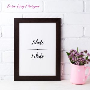 Inhale Exhale Printable Wall Art
