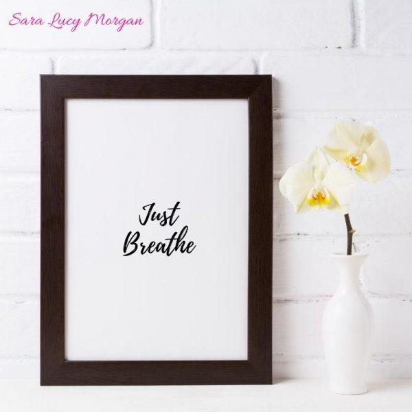 Just Breathe Printable Wall Art