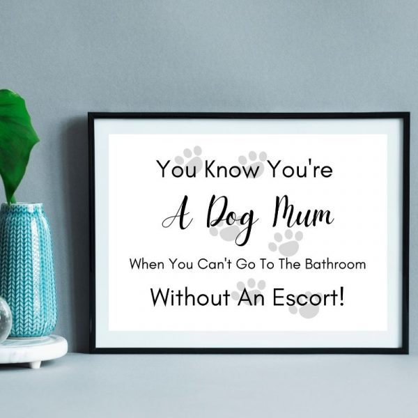 Printable dog mum wall art